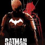 Im Oktober 2021 kommt der sensationelle Batman-Dreiteiler von Regisseur und Drehbuchautor Mattson Tomlin und Starzeichner Andrea Sorrentino