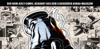 Panini bringt die erste Kollektion des Pulp-Comic-Klassikers aus dem legendären Kobra-Magazin.